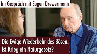 Ist Krieg ein Naturgesetz? Im Interview mit Eugen Drewermann