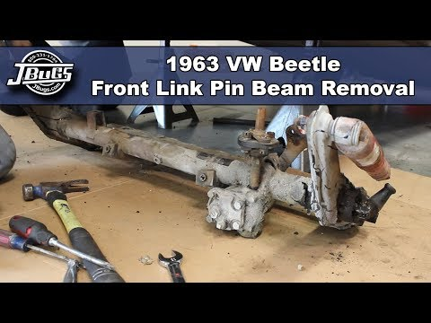 JBugs - 1963 VW Beetle - Front Link Pin Beam Removal - YouTube