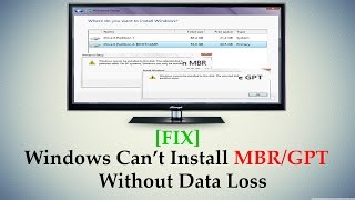 Windows Cannot Be Installed To This Disk - Convert MBR to GPT to MBR Without Data Loss  