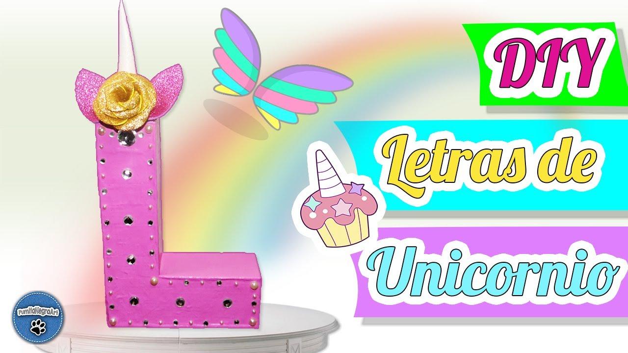 Diy decora tu habitaci n con letras de unicornio - Letras decorativas para habitaciones infantiles ...