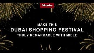 Dubai Shopping Festival 2021 - DSF Offers - Miele UAE