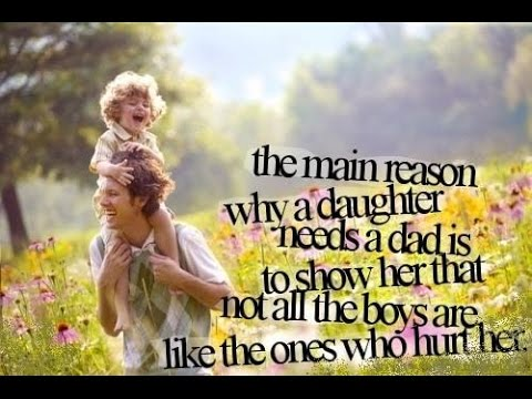 Dad And Daughter Quotes Ideas Youtube
