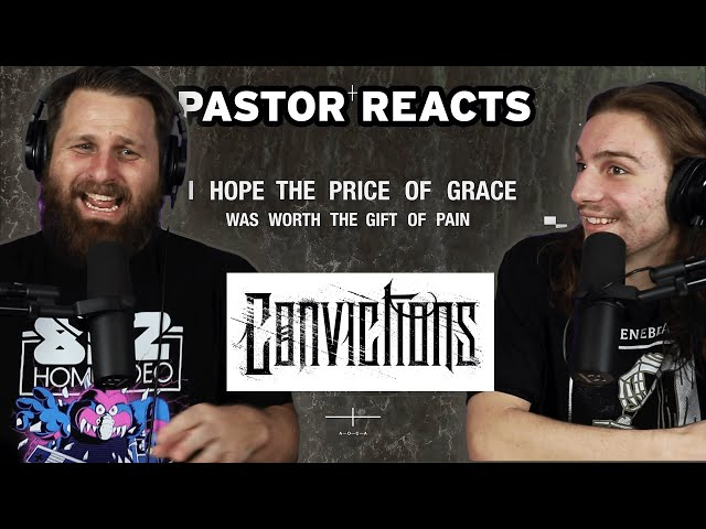 Convictions The Price of Grace // Pastor Rob Reaction and Analysis // OUR FAVORITE SONG TO DATE! 🔥🔥