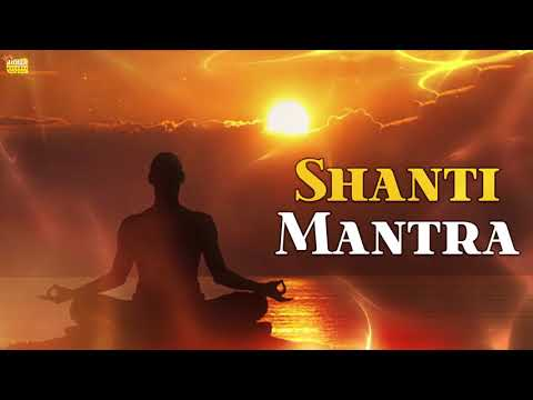 ॐ सर्वे भवन्तु सुखिनःसर्वे सन्तु निरामयाः Sarve Bhavantu Sukhinah - Powerful & Meditation Mantra