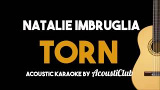 Natalie Imbruglia - Torn (Acoustic Guitar Karaoke Backing Track)