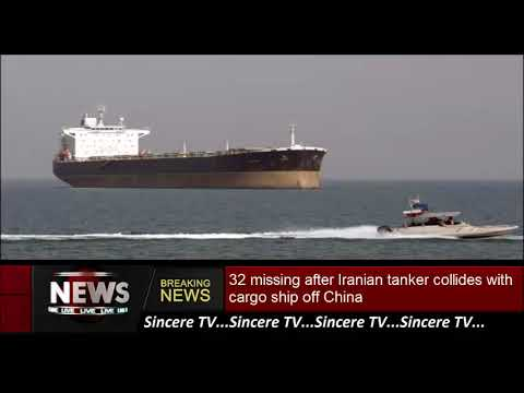 32 missing after Iranian tanker collides with cargo ship off China