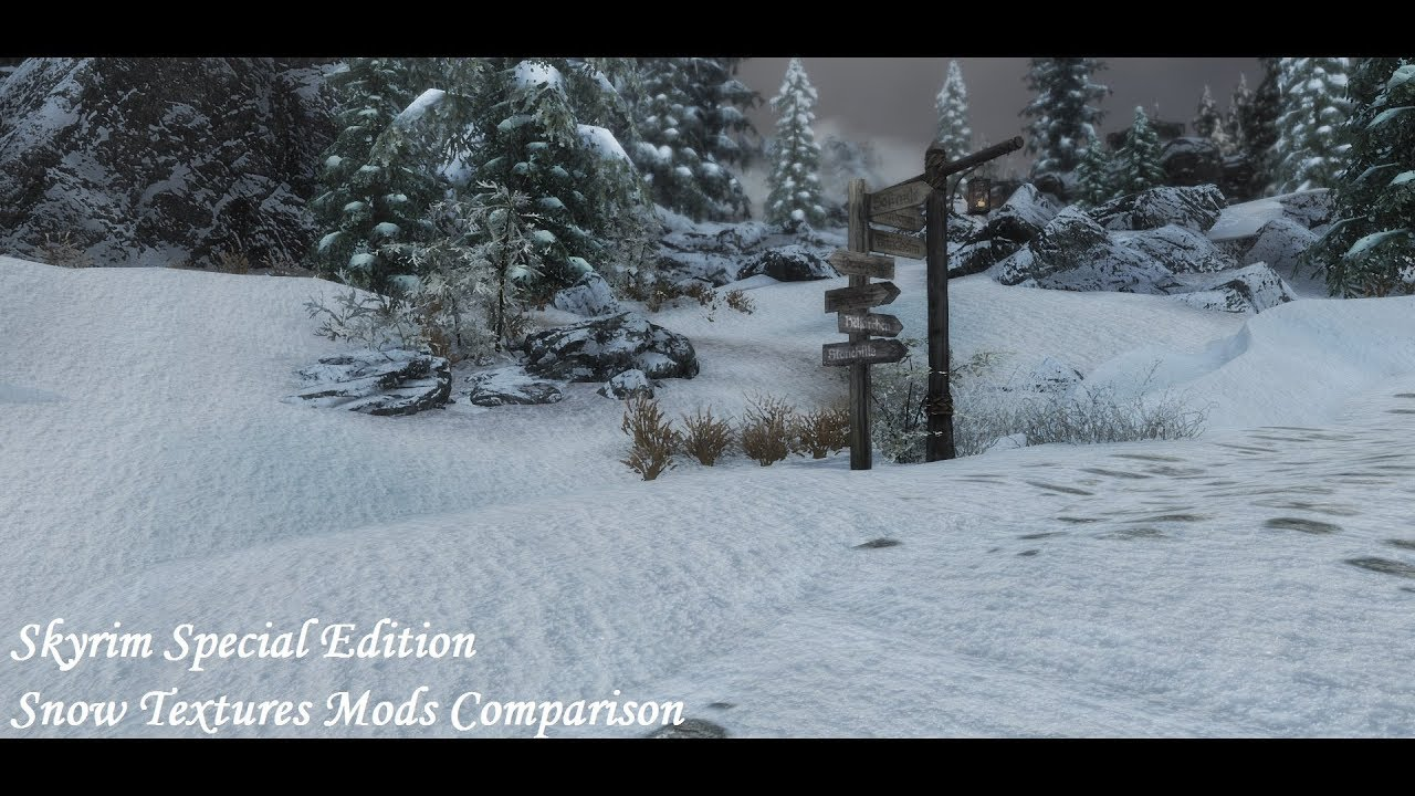 Skyrim SE - Snow Textures Mods Comparison - Noble - Nordic Snow - Fluffy  Snow - Real Snow HD