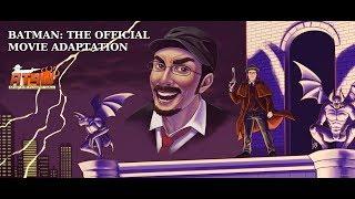 Batman: The Official Movie Adaptation - AT4W/Nostalgia Critic