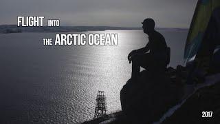Полет на кайте в Северный-Ледовитый океан