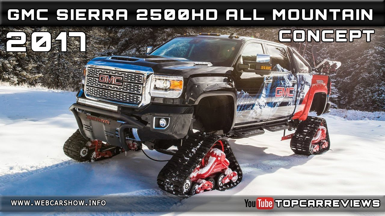 2017 gmc sierra 2500hd all mountain concept review rendered price specs release date [ 1280 x 720 Pixel ]