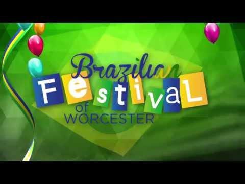 BRAZILIAN FESTIVAL OF WORCESTER