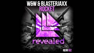 Repeat youtube video W&W & Blasterjaxx - Rocket
