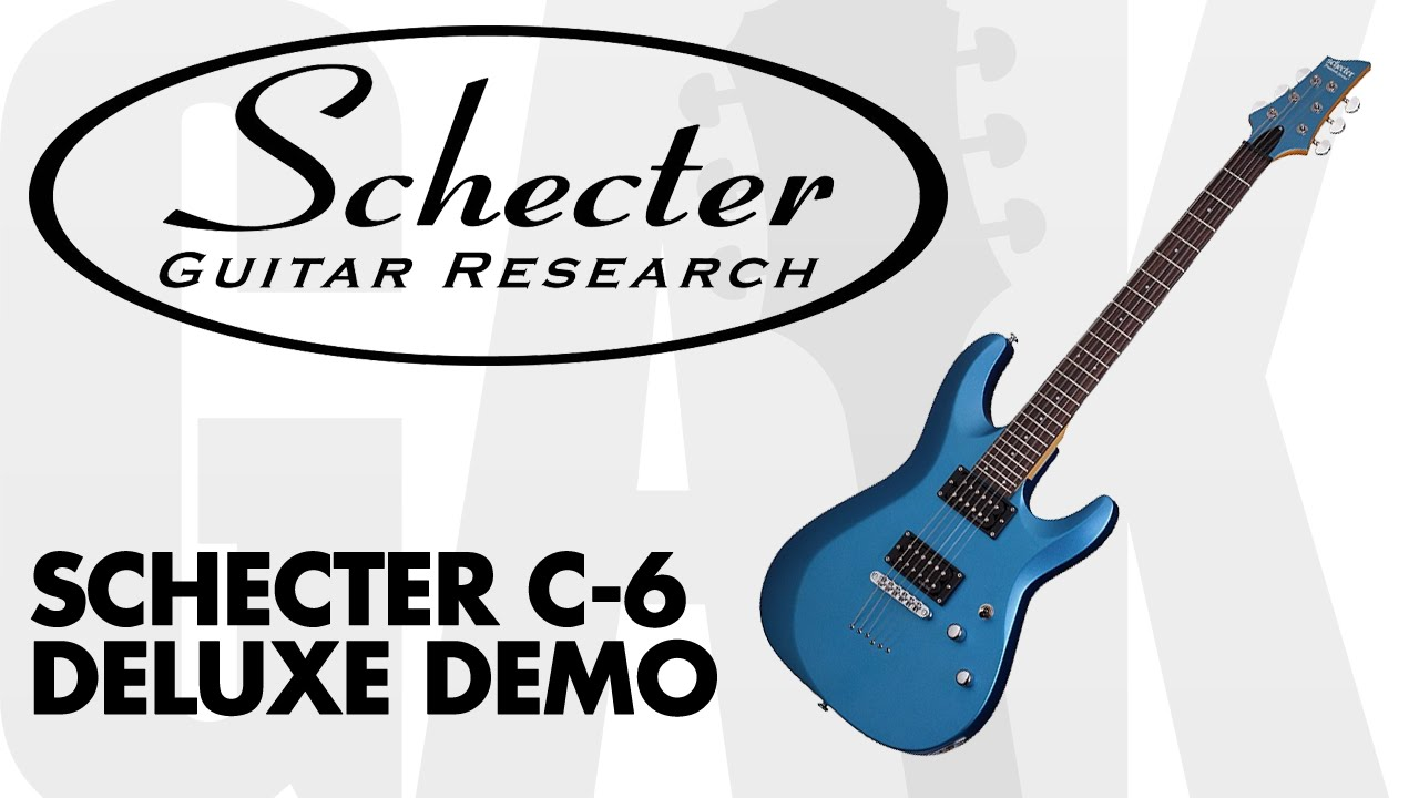 schecter c 6 deluxe electric guitar satin black schecter c 6 deluxe electric guitar demo. Black Bedroom Furniture Sets. Home Design Ideas