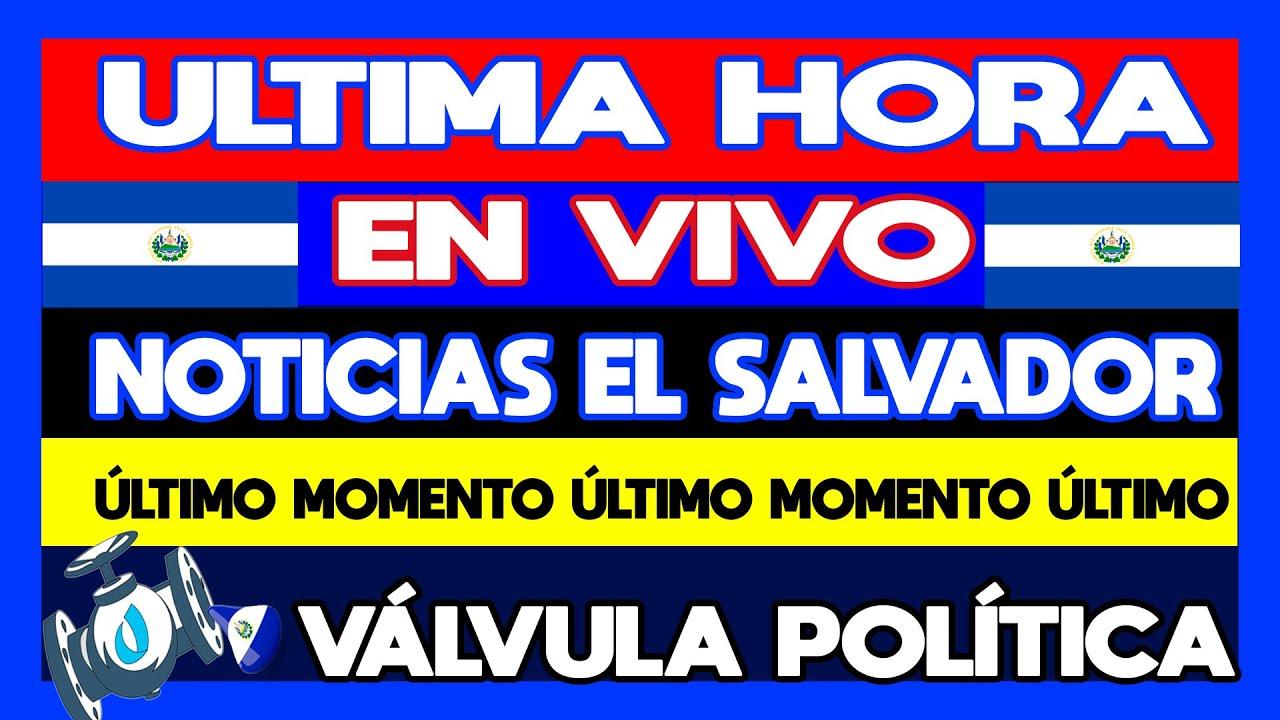 #EN VIVO : ¡EL SALVADOR AMANECIENDO EN TRANSFORMACIÓN 22/09/21- VÁLVULA POLÍTICA