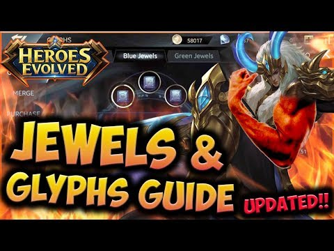 HEROES EVOLVED - GLYPHS & JEWELS GUIDE | HEROES EVOLVED JEWELS TIPS AND STRATEGIES (UPDATE)