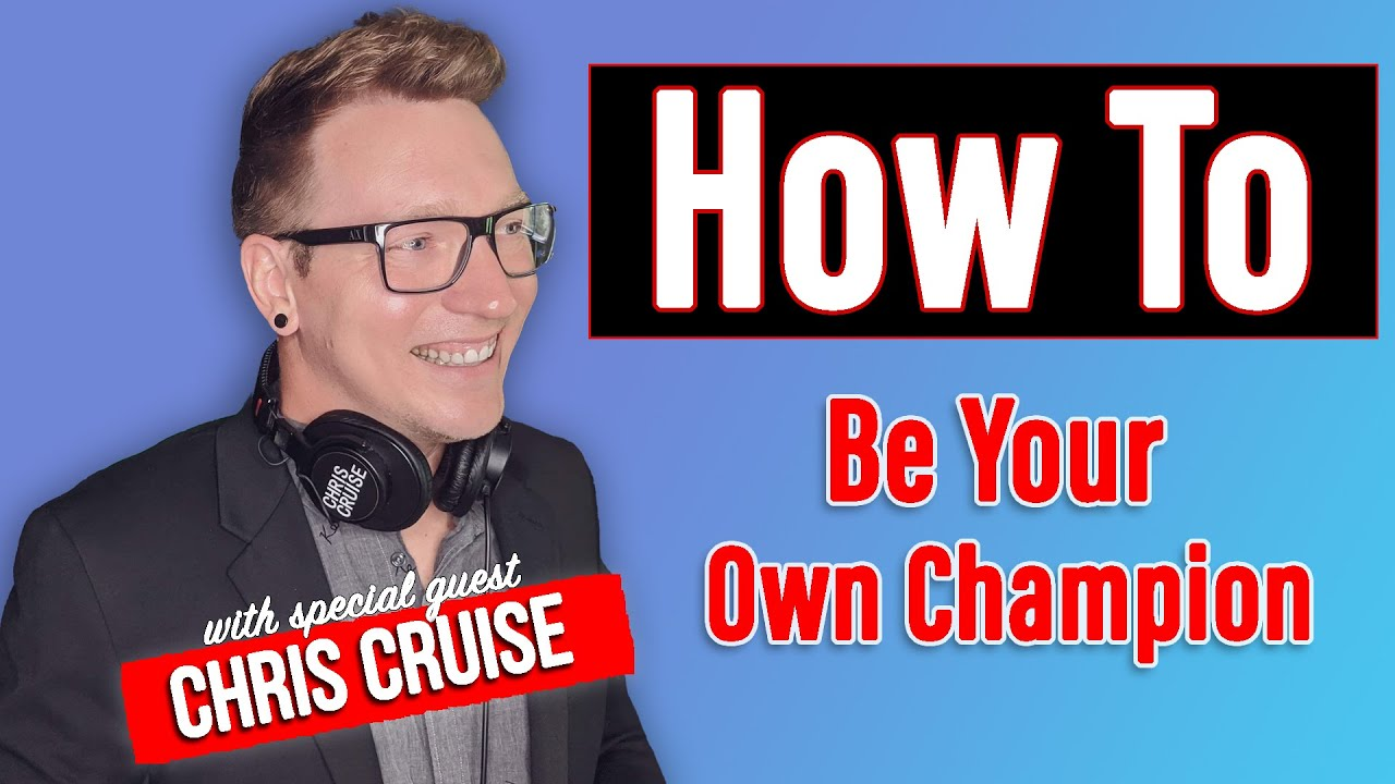 How To Be Your Own Champion & More Confident On Camera