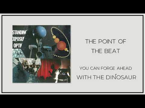 "With the Dinosaur - ""The Point of the Beat"""