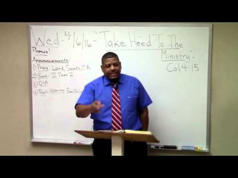 "23) Colossians Study (4:15-17) ""Take Heed to the Ministry"" Ron Knight"
