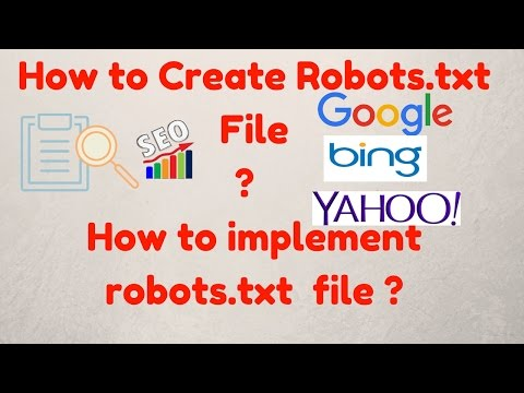 How to Create Robots.txt File | How to Implement robots.txt file | Implement robot.txt file