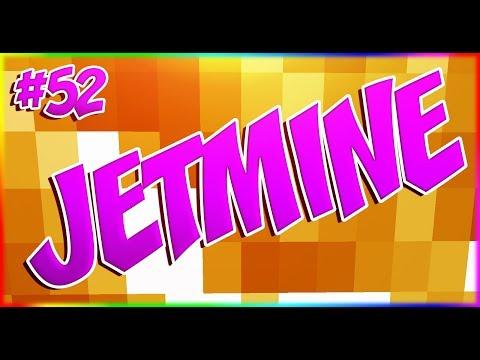 JETMINE - 52 - ПОГОНЯ ЗА ОЛЕНЕМ!