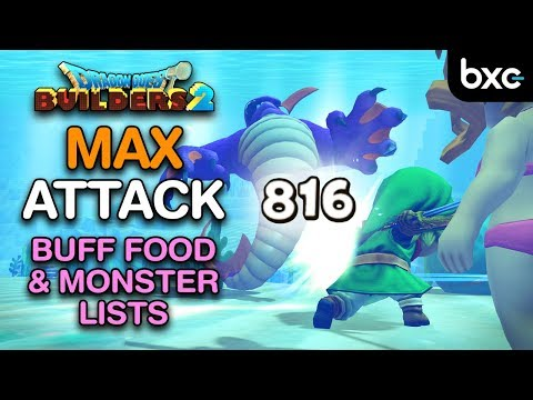 dragon-quest-builders-2---maximum-attack-power-|-buff-food-&-monster-lists