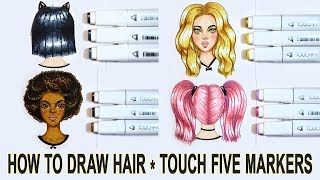 HOW TO DRAW HAIR WITH TOUCH FIVE MARKERS ✔ TUTORIAL 【 Cheap Copic Alternative 】