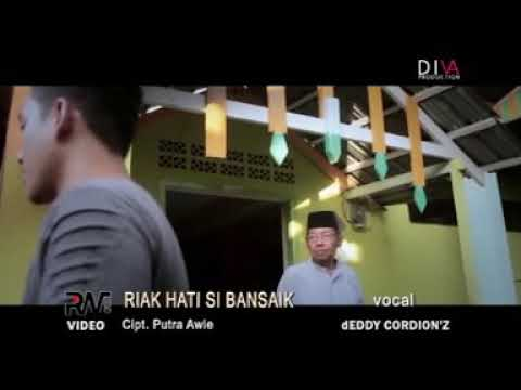 DEDDY CORDION'Z - RIAK HATI SIBANSAIK