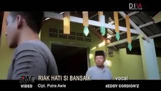 DEDDY CORDION'Z - RIAK HATI SIBANSAIK - lagu minang terbaru