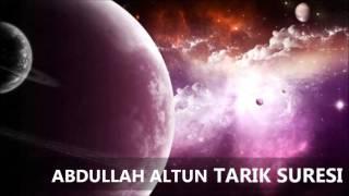 Tarık Suresi / Abdullah Altun