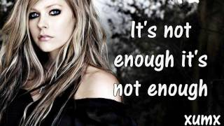 Not Enough - Avril Lavigne Lyrics [HD]