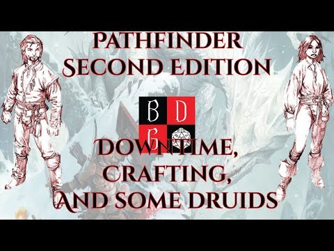 Pathfinder Second Edition Downtime, Crafting, And Some