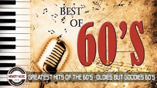 Greatest Hits Of The 60's - Best Of 60s Songs - 60's Oldies but Goodies
