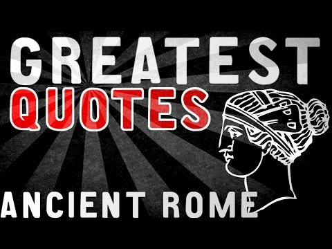 Ancient Rome - GREATEST QUOTES