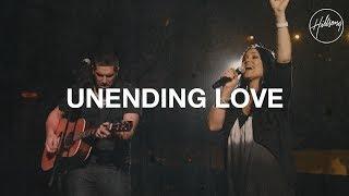 Unending Love - Hillsong Worship