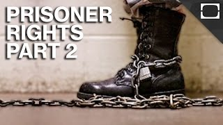 What Rights Do Prisoners Have? - Part 2