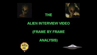 area 51 the alien interview video frame by frame analysis 2nd edition
