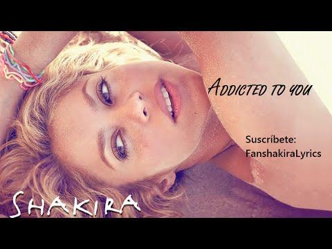 05 Shakira - Addicted To You [Lyrics]