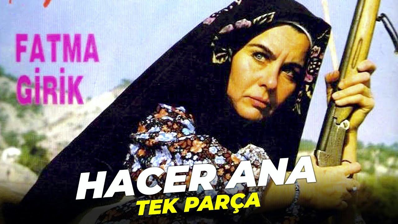Hacer Ana   Fatma Girik Serdar Gökhan Eski Türk Filmi Full İzle