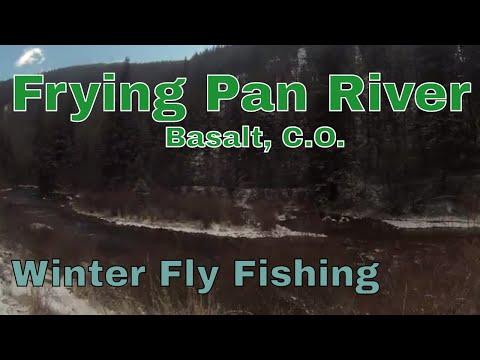 Winter Fly Fishing The Frying Pan River Basalt C.O. 2017