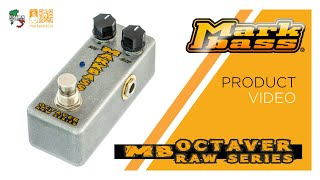 Markbass - MB OCTAVER Raw Series