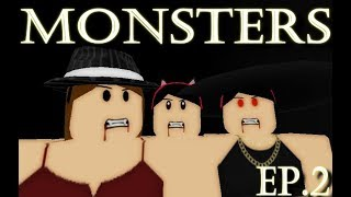 MONSTERS - Vampire Roblox Series - Episode 2
