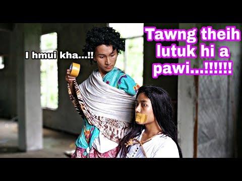TAWNG THEIH LUTUK HI A PAWI...!!!!