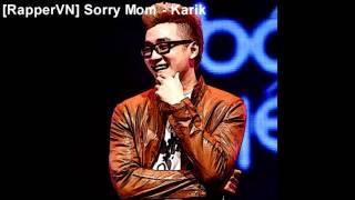 [RapperVN] Sorry Mom - Karik