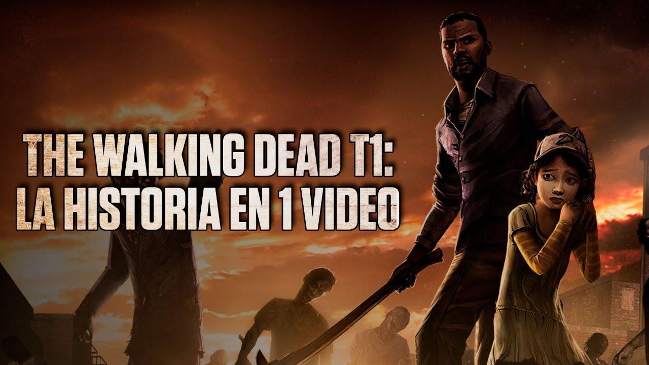 The Walking Dead Season 1 : La Historia en 1 Video I Fedelobo