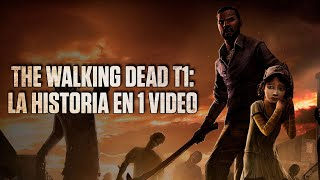 The Walking Dead Season 1 : La Historia en 1 Video I Fedelobo