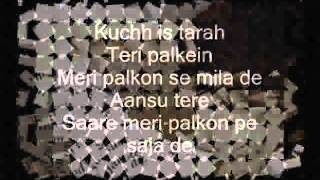Kuch Is Tarah Lyrics - Atif Aslam.