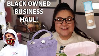 A Black Owned Business Haul! *Brands You Should Know About!*