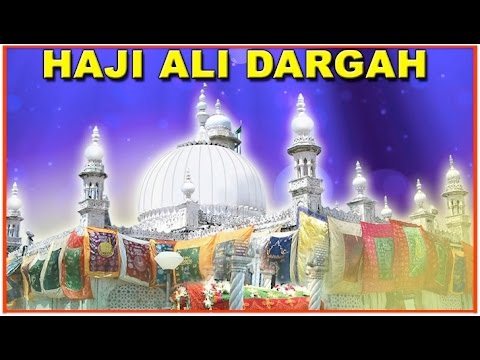 Haji Ali Dargah | I AM YOUR GUIDE  | places in india tourist Travel Holiday Culture religious