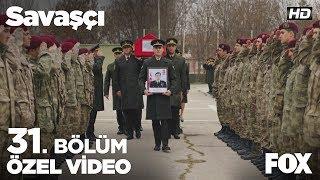 Kılıç Timi, silah arkadaşları Murat Gündoğdu'yu son yolculuğuna uğurluyor... Savaşçı 31. Bölüm