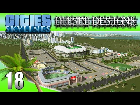 Cities: Skylines: EP18: 200 Subscriber Sports Facility & Park Special! (City Building Series 60FPS)